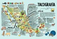 Tacografía, el mapa de referencia para comer tacos en todo México