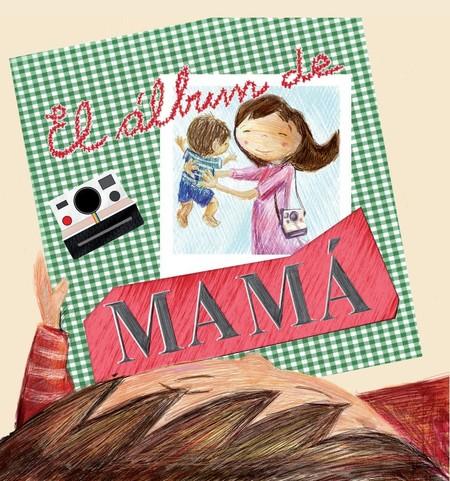 el album de mamá