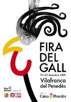 Fira del Gall 2009, Vilafranca del Penedès