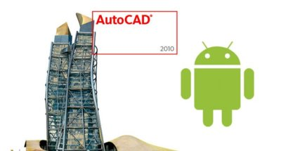 AutoCAD llegará a Android a finales de mes