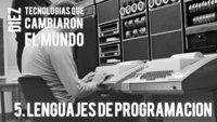 Los lenguajes de programación. Diez tecnologías que cambiaron el mundo (V)