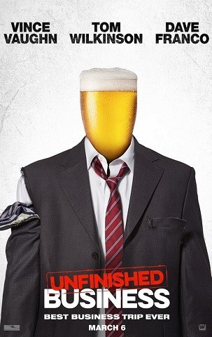 'Unfinished Business', tráiler y cartel