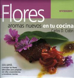 Flores, aromas nuevos en tu cocina