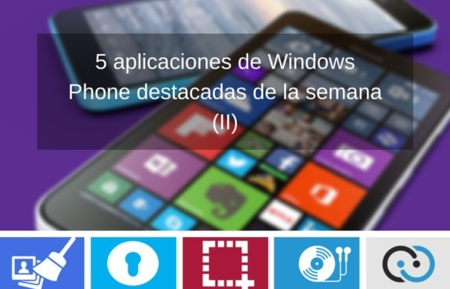 5 aplicaciones de Windows Phone destacadas de la semana (II)