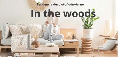 Con la colección In The Woods de Maisons du Monde podrás crear un ambiente totalmente orgánico