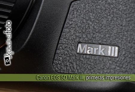Canon EOS 5D Mark III, primeras impresiones