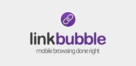 Link Bubble, un navegador móvil como ningún otro