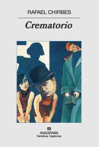 Crematorio, de Rafael Chirbes, Premio Nacional de la Crítica