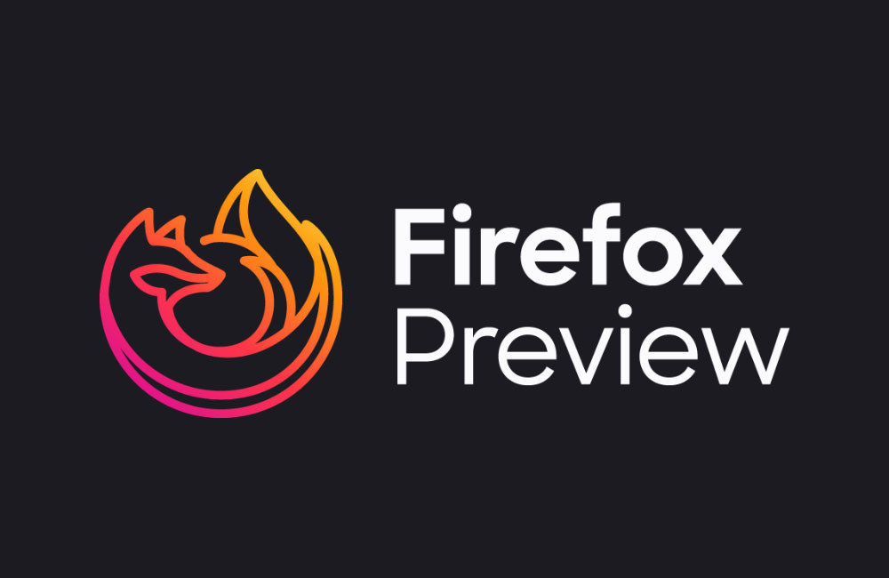 Firefox Preview: comes the public beta of the upcoming web browser Mozilla, Focus has its days numbered