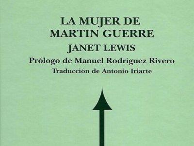 'La mujer de Martin Guerre' de Janet Lewis