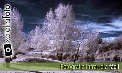 Fotografía infrarroja fácil