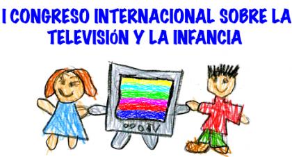 I Congreso Internacional sobre la Televisión y la Infancia