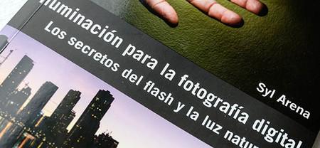 """""""Iluminación para la fotografía digital. Los secretos del flash y la luz natural"""", aprende fotografía a través de la luz"""