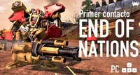 'End of Nations' para PC: primer contacto