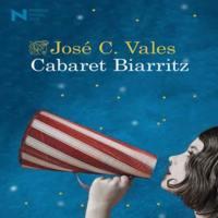 'Cabaret Biarritz' de José C. Vales