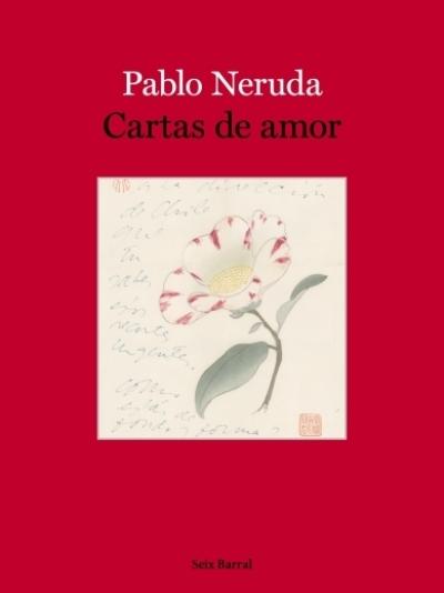 """San Valentín: """"Cartas de amor"""" de Pablo Neruda"""