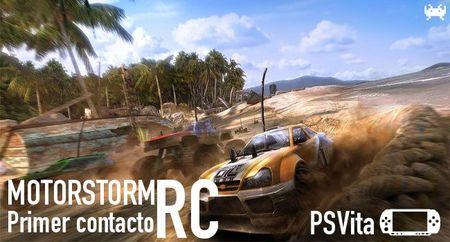 'MotorStorm RC' para PS Vita. Primer contacto