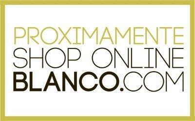 Blanco abrirá su tienda online esta primavera