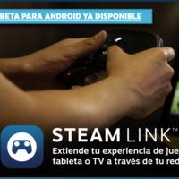 Steam Link llegó a Android: ya puedes jugar tus juegos de Steam en móvil, tablet o televisor