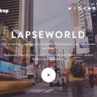 LapseWorld, el espectacular timelapse simultáneo en cinco ciudades