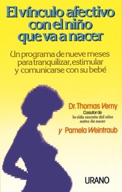 """""""El vínculo afectivo con el niño que va a nacer"""". Cómo conectarse con el bebé."""