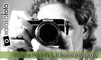 Olympus Pen E-PL1, la hemos probado (I)