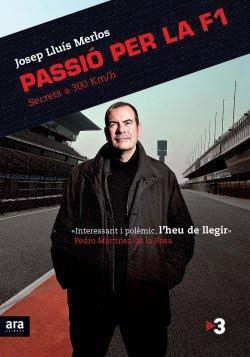 'Passió per la F1. Secrets a 300 km/h' de Josep Lluís Merlos