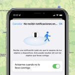 ¡Ey, que te dejas el iPhone! Cómo configurar las alertas de iOS 15 para cuando dejamos algún dispositivos atrás