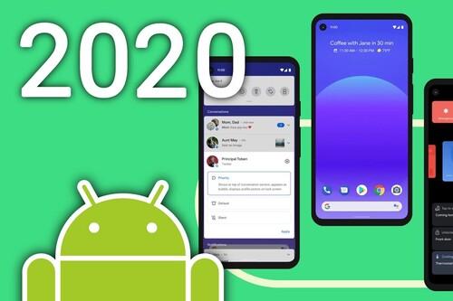Las mejores novedades de Android en 2020 (y 11 cosas que seguimos esperando)