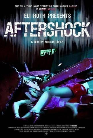 Imagen con el cartel de 'Aftershock'