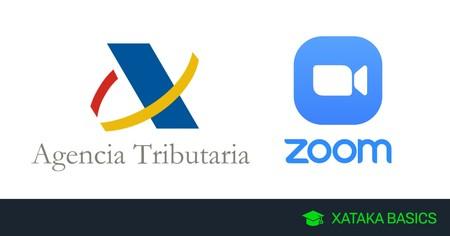 Cómo utilizar las videollamadas por Zoom de la Agencia Tributaria
