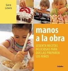 Manos a la obra, cocina fácil para niños
