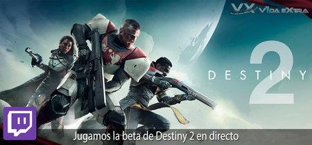 Streaming de la beta de Destiny 2 a las 19:00h (las 12:00h en Ciudad de México) [finalizado]