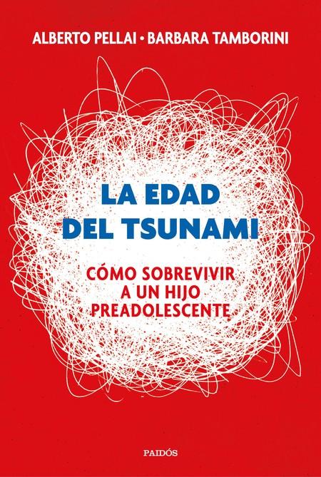 Portada del libro La Edad Del Tsunam, de Alberto Pellai