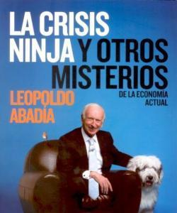 La crisis Ninja y otros misterios