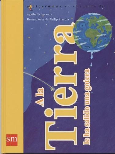 """Libro para cuidar el medio ambiente: """"A la Tierra le ha salido una gotera"""""""