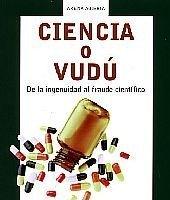 [Libros que nos inspiran] 'Ciencia o vudú', de Robert L. Park