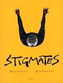Adaptación del cómic 'Estigmas', de Lorenzo Mattotti y Claudio Piersanti