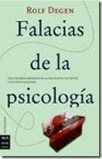 [Libros que nos inspiran] 'Falacias de la psicología' de Rolf Degen
