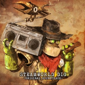 SteamWorld Dig lanza su soundtrack y lo celebra con 50% de descuento en Steam