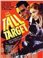 'The Tall Target', Mann brilla en el terreno de Hitchcock