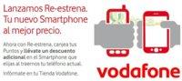 Re-estrena de Vodafone hará descuentos por la entrega de móviles que no utilices