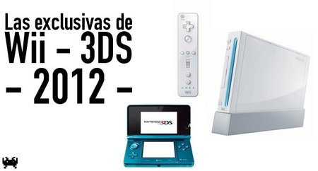 Las exclusivas de Wii y 3DS en 2012