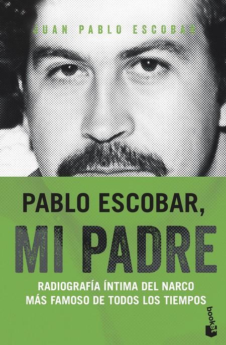 Portada Pablo Escobar Mi Padre Juan Pablo Escobar