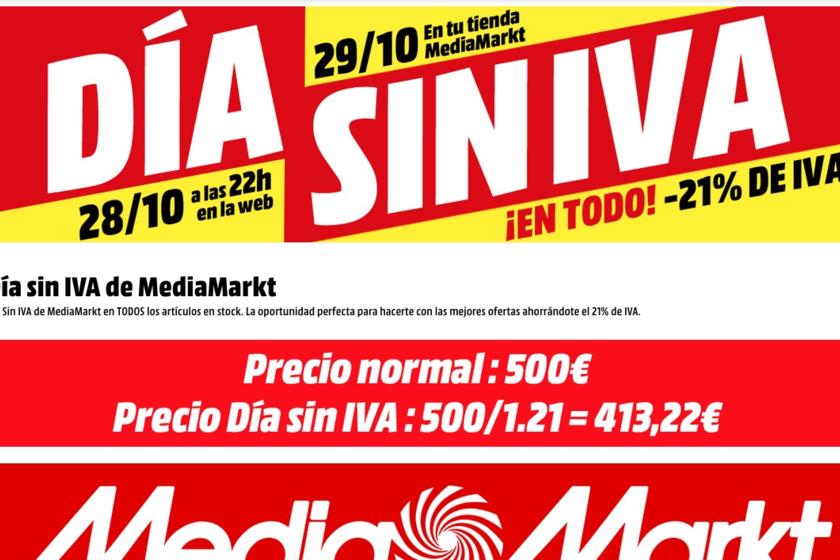 Día Sin Iva En Mediamarkt Ahorra El 21 De Iva En Informática Telefonía O Televisores