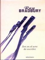 'Zen en el arte de escribir' de Ray Bradbury