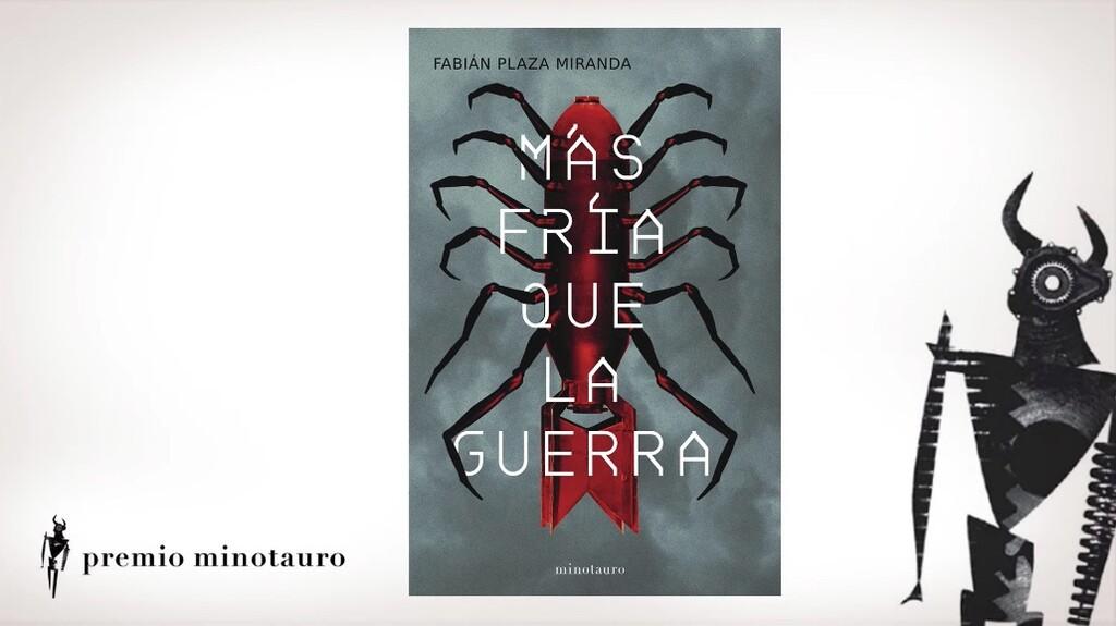 'Más fría que la guerra', de Fabián Plaza, se lleva el Premio Minotauro 2021 con una historia de ciencia-ficción inequívocamente española
