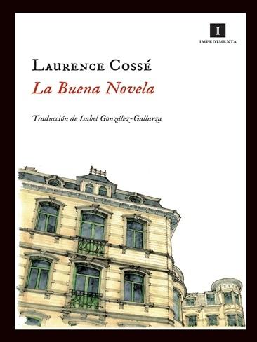 Laurence Cossé nos trae 'La buena novela'