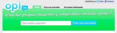 Opi.fm: otra forma de hacer encuestas y compartirlas en Facebook o Twitter