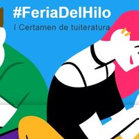 #FeriaDelHilo de Twitter, el certamen digital de literatura que busca al próximo Manuel Bartual